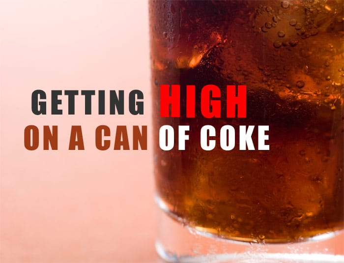 Getting High On A Can Of Coke